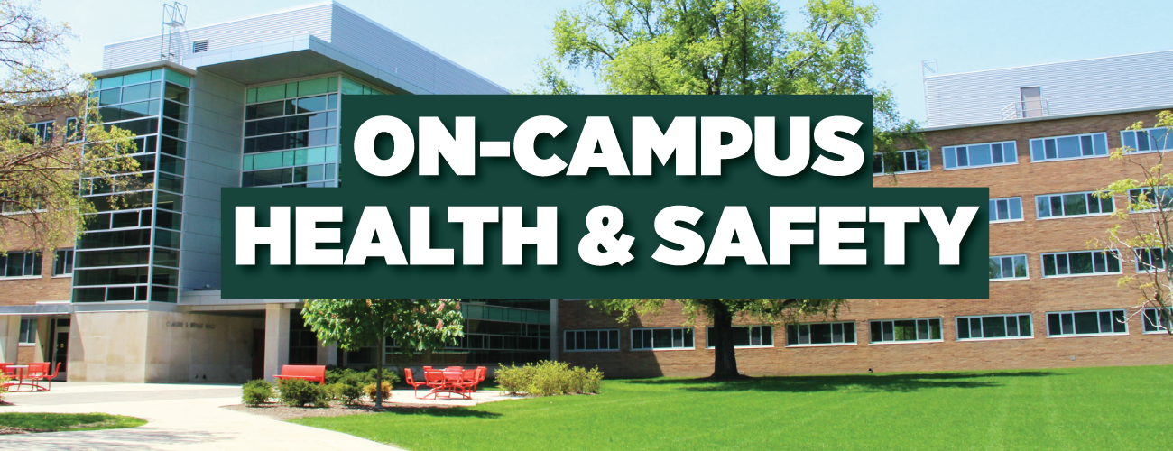 on-campus health and safety